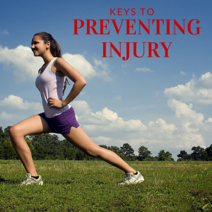 Keys to Preventing Injury