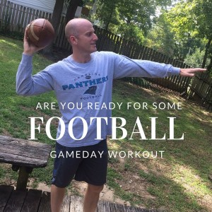 Football Inspired Workout that you can do on Gameday, plus a healthy recipe for your football party!