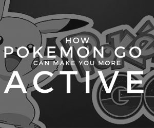 How to get Active with Pokemon Go