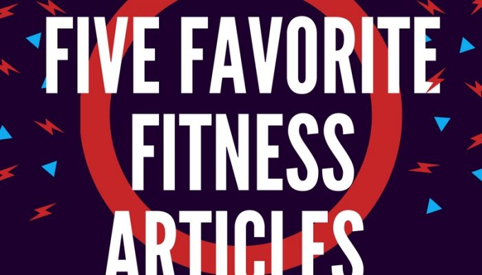Five Favorite Fitness Articles This Week 11/20/16