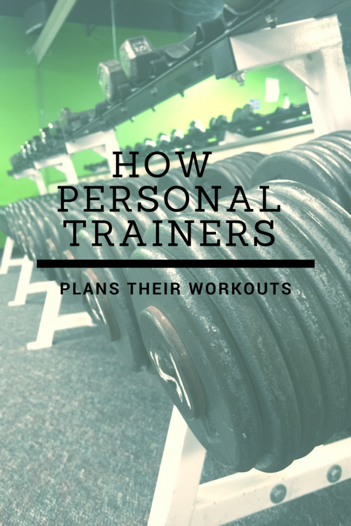 How Personal Trainers Plan Their Workouts