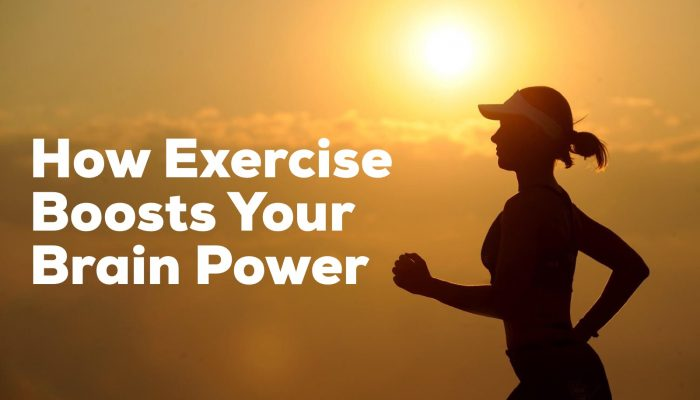How Exercise Boosts Your Brain Power