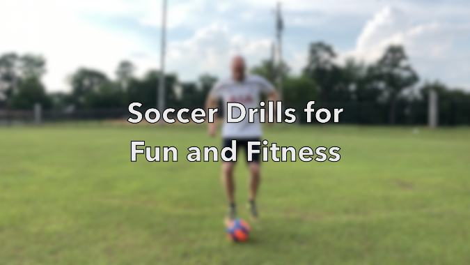 Soccer Drills for Fun and Fitness