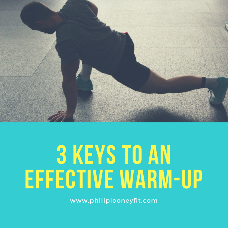 3 Keys to An Effective Warm Up